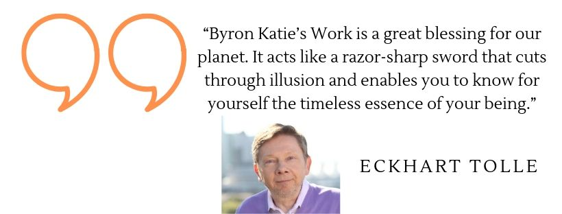 Eckhart Tolle quote on Byron Katie