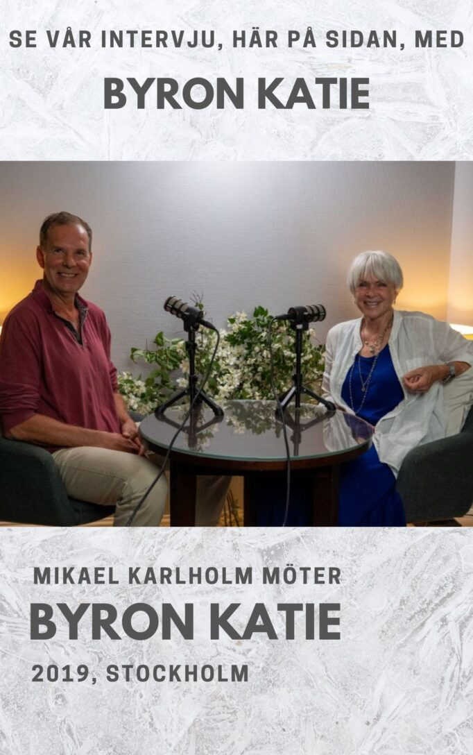 Byron Katie and Michael Karlholm, Spread the Word