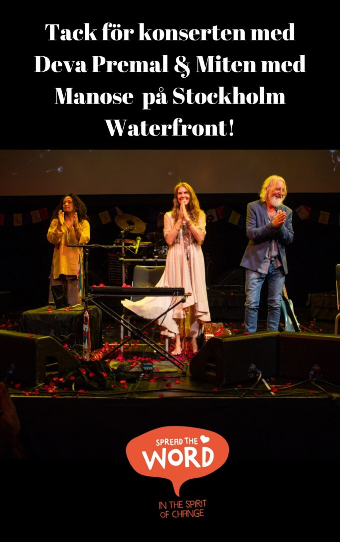Thank concert with Deva Premal & Miten with Manose at Stockholm Waterfront 2019