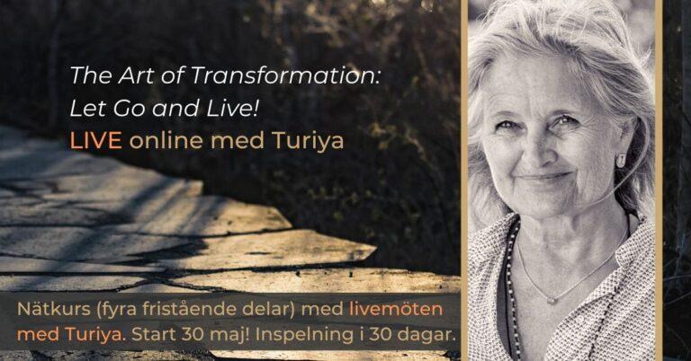 The Art of Transformation med Turiya