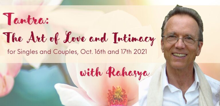 Rahasya Tantra: the art of love and imtimacy for singles and couples